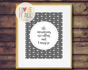 The Mountains Are Calling . John Muir Mountain Adventure Travel Wanderlust Quote Art Print . Handlettering Oversized Home Decor