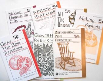 Refinishing Furniture, Grow Tomatoes, Onions, Window Heat Loss, Making Baskets, Making Liqueur, Herbs, Seven Storey/Garden Way Bulletins