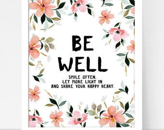 Art Print Be Well