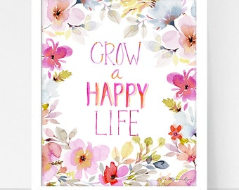Art Print Grow a Happy Life