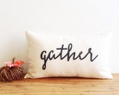 gather decorative pillow cover, fall decor, fall gift, natural, fall autumn urban farmhouse industrial, thanksgiving, typography, rustic