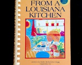 Vintage cookbook, From a Louisiana Kitchen, signed by author Holly Clegg, Deep South recipes Southern cooking