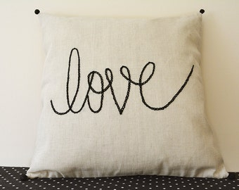 Love Pillow , Hand Embroidery on Natural Light Beige / Ecru Cotton Linen Cushion Cover , Message Pillow Cover , Holiday Pillow , Christmas