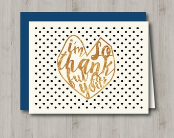 Printable Thank You Card - Faux Gold Foil So Thankful Heart - INSTANT DOWNLOAD