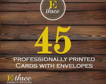 Professional Printing - 45 Printed Cards with Envelopes - Printing For Our Designs