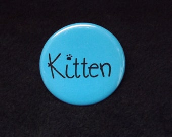 "Blue Kitten Pin Back Button 2.25"" Pet Play Kitten Play Kawaii Cute Cat Kitten"