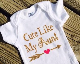 Cute Like My Aunt Onesie,Shirt