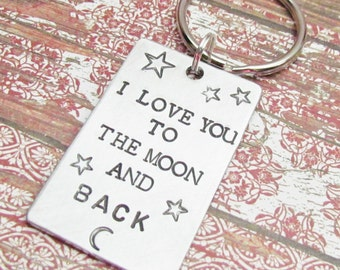 Keychain I Love You To The Moon And Back Key Chain Hand Stamped Brushed Aluminum  Key Ring Fob Moon and Star Stamps Unique Gift Family