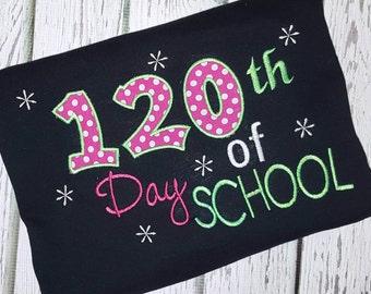 120th Day of School Shirt 100 Days of school shirt
