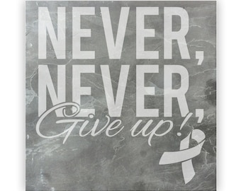 Tile - Large Slate 12in - 13845 Never, Never Give Up