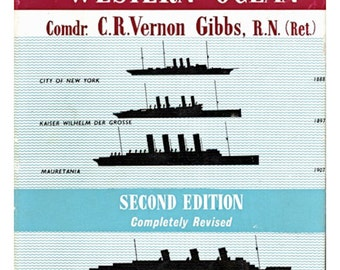 PASSENGER LINERS of the Western Oceans - C. R. Vernon Gibbs, Out-of-Print 2nd Edition Hardback, Dust Jacket, 1957