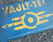 Handmade Fallout 4 Vault-Tec Sign - Custom Options Available!