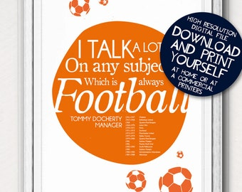 Printable Poster Football Soccer Typographic Tommy Docherty Quote