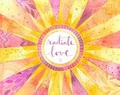 Radiate Love 8x10 Print
