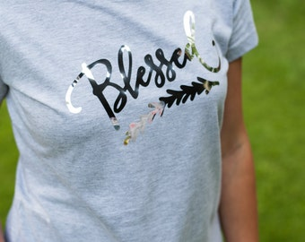 Blessed T-shirt, Bless Shirt, Shirt with words Blessed, Blessed in this Heather Gray, T-shirt Christian Shirt, Religious Shirt, Be Blessed