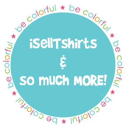 Iselltshirts by iselltshirts on etsy for Best selling t shirts on etsy