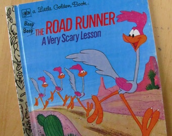 A Little Golden Book  - The Road Runner - A Very Scary Lesson