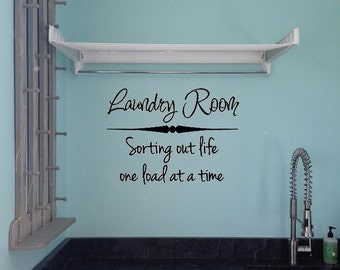 Wall Decal Laundry Room Sorting Out Life One Load At A Time Wall Laundry Room Decor