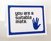 You are a suitable mate - Saphire Blue and white card Card- Cut out hand - Star Trek / Spock inspired - blank inside