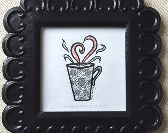 My Favorite Cup - Original Drawing by Susie Carranza. Black ink. Framed in handpainted black wood frame.