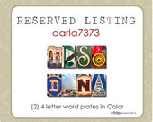 RESERVED LISTING  for darla7373   - 2 word plates