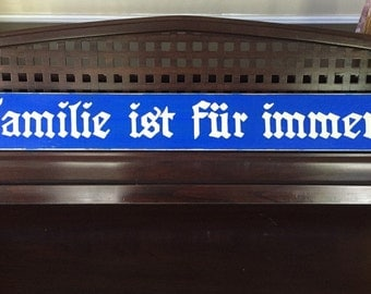 FAMILIES ARE FOREVER  German  Sign Plaque for Family Photo  Gallery Wall Wooden You Pick from 10+ Colors Hand-Painted