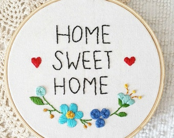 Home Sweet Home embroidery hoop, hoop art, wall decor, room decor, home decor, handmade, 6 inches