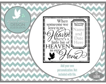 Someone We Love Is In Heaven LL031 G - SVG - Cutting File - Graphic Design - Includes ai, eps, svg, dxf (for Silhouette users), jpg, png