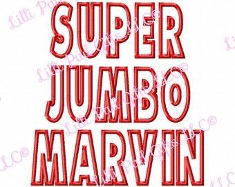 "SUPER JUMBO Marvin APPLIQUE Font Set - Machine Embroidery Font - Sizes 10"", 11"" & 12"""