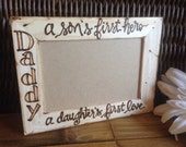 Father's Day gift for Dad # Custom Rustic Wood Frame for 4x6 Photo - a son's first hero - a daughter's first love