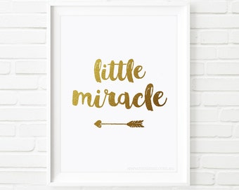 Printable art, little miracle print, nursery decor, Kids print,  gold foil print, nursery wall art, baby gift, printable quote, kids wall