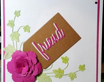 Friend.... Handmade blank greeting card