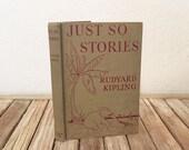 Vintage Book Titled Just So Stories Rudyard Kipling