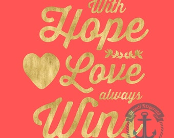 Love Always Wins | Coral & Gold Inspirational Love and Adventure Wall Decor | Product Options and Pricing via Dropdown Menu