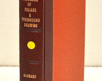 Handbook of Foliage and Foreground Drawing, Illustrated, George Barnard, 1853