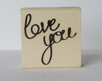 Love You Wooden Mounted Rubber Stamping Block DIY cards, scrapbooking, tags for Valentines, Invitations, Greeting Cards,