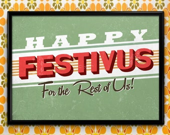 Happy Festivus, Poster or Framed Print, Seinfeld Holiday, Christmas or Hanukkah Decor