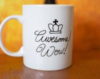 "Hamilton King George ""Awesome! Wow!"" Hand-Painted Mug"