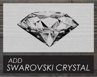 Add Swarovski Crystal