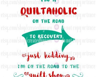 Quiltaholic On The Road digital file