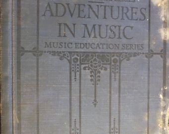 Adventures in Music Music Education Series, California State Textbook, 1930's music, sheet music, children's music, songbook, old time songs