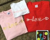 Love Script Lettering Arrow Valentine Shirt Tee