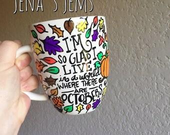 Happy for Octobers Mug