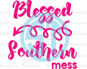 Blessed Southern Mess Editable vector Cut File  .eps .ai .dxf and .pdf formats included INSTANT download