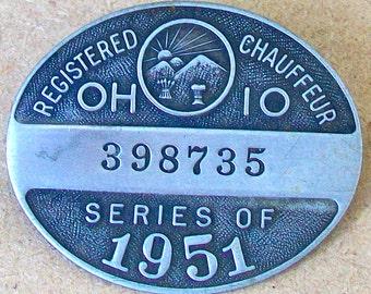 Ohio Chauffeur Drivers License Badge 1951