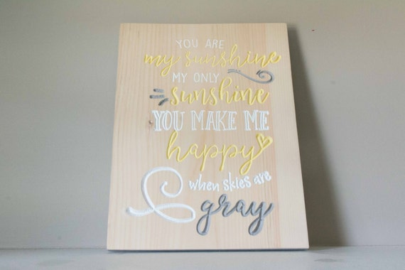 You are my sunshine sign, my only sunshine, nursery decor, wood sign, painted, gallery wall, lullaby sign