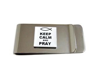 Keep Calm and Pray Money Clip