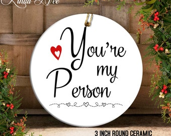 You're my Person Grey's Anatomy TV Show Ornament, Youre my Person Gift, Best Friend Gift, Youre my Person Ornament, You're my P