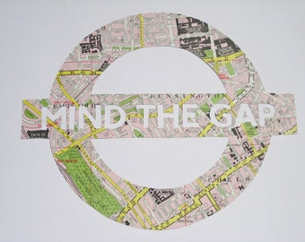 MIND THE GAP - Vintage Map London Underground sign // Handmade in England from a vintage map of London