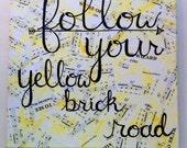 Follow Your Yellow Brick Road 12x12 Original Painting
